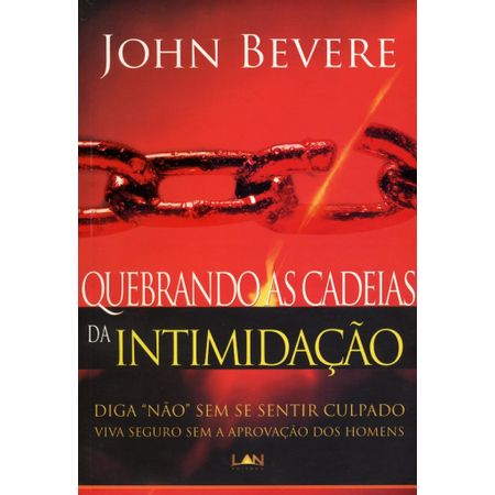 Quebrando-as-Cadeias-da-Intimidacao
