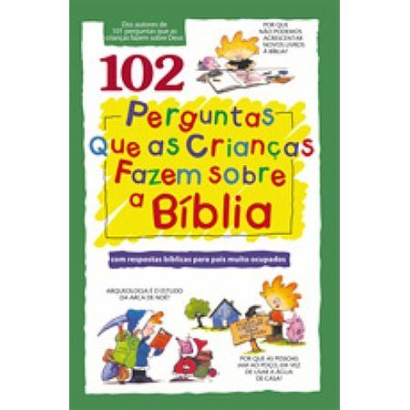 102-Perguntas-que-as-Criancas-Fazem-Sobre-a-Biblia