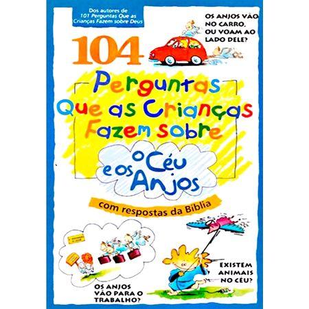 104-Perguntas-que-as-Criancas-Fazem-Sobre-o-Ceu-e-os-Anjos