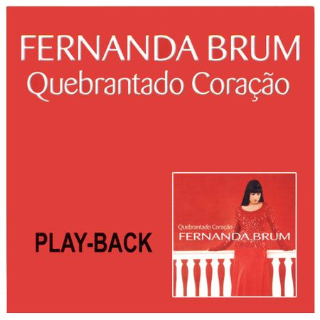Playback-Fernanda-Brum-Quebrantado-coracao