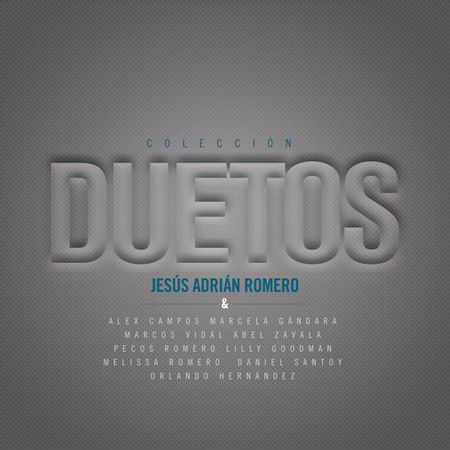 CD-Jesus-Adrian-Romero-Coleccion-Duetos