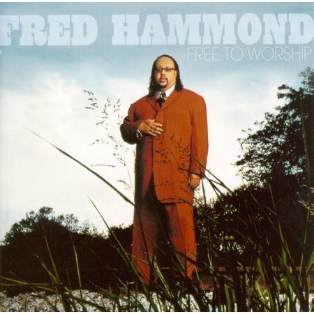 CD-Fred-Hammond-Free-To-Worship