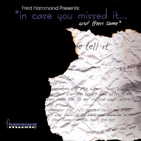 CD-Fred-Hammond-In-Case-You-Missed...-And-Then-Some