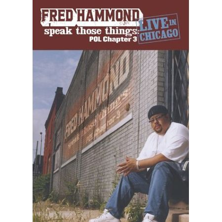 CD-Fred-Hammond-Speak-Those-Things-Pol-Chapter-3