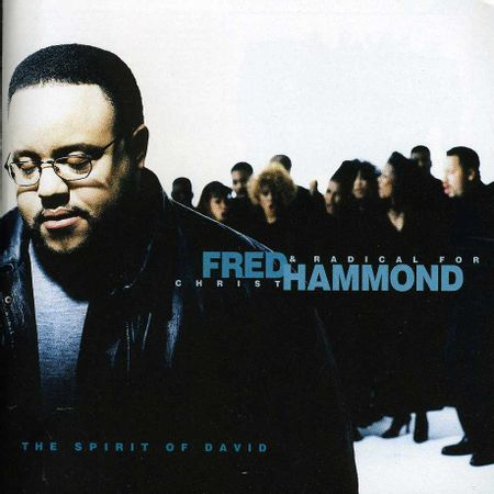 CD-Fred-Hammond-and-Radical-for-Christ-The-Spirit-Of-David