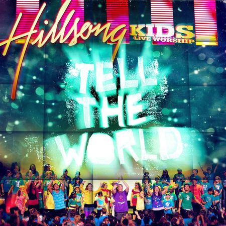 CD-Hillsong-Kids-Tell-The-World