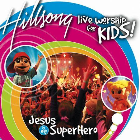 CD-Hillsong-Kids-Jesus-Is-My-Superhero-Para-mudar-a-Ordem-dos-SKUs-clique-no-icone--Drag-and-Drop-e-arraste-para-a-posicao-desejada.