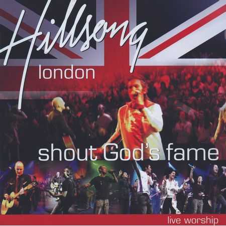 CD-Hillsong-Worship-Shout-God-s-Fame