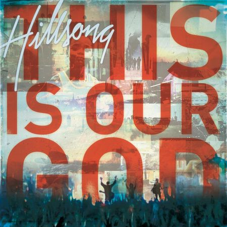 CD-Hillsong-Worship-This-Is-Our-God