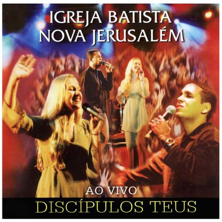 CD-Igreja-Batista-Nova-Jerusalem-Discipulos-teu