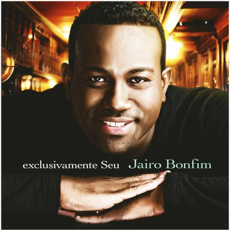 CD-Jairo-Bonfim-Exclusivamente-seu