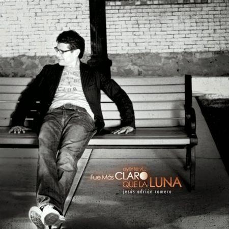 CD-Jesus-Adrian-Romero-Ayer-Te-Vi...Fue-Mas-Claro-Que-La-Luna