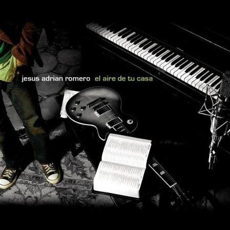 CD-Jesus-Adrian-Romero-El-Aire-de-Tu-Casa
