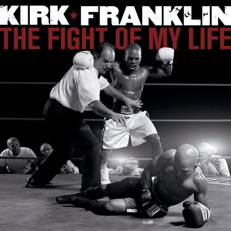 CD-Kirk-Franklin-The-Fight-Of-My-Life