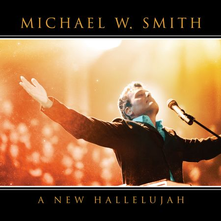 CD-Michael-W-Smith-A-New-Hallelujah