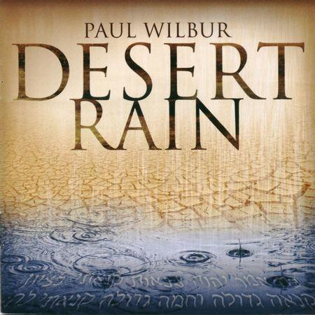 CD-Paul-Wilbur-Desert-Rain