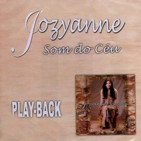 Playback-Jozyanne-Som-do-ceu