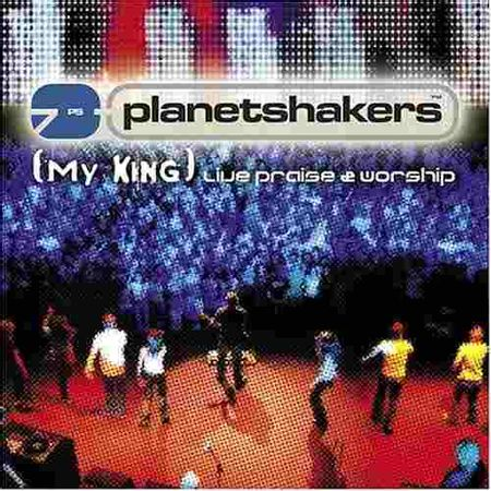 CD-Planetshakers-My-King