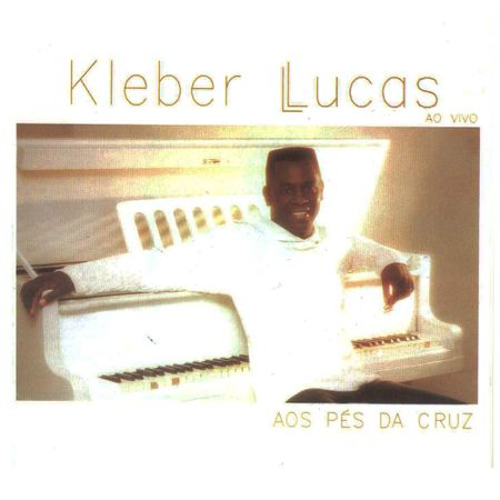 CD-Kleber-Lucas-Aos-pes-da-cruz