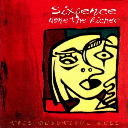 CD-Sixpence-None-The-Richer-This-Beautiful-Mess