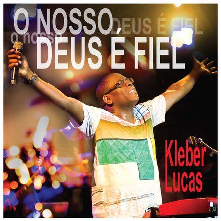 CD-Kleber-Lucas-O-nosso-Deus-e-fiel