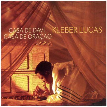 CD-Kleber-Lucas-Casa-de-Davi-casa-de-oracao
