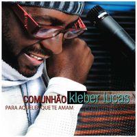 CD-Kleber-Lucas-Comunhao