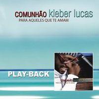 Playback-Kleber-Lucas-Comunhao
