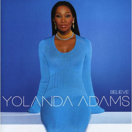 CD-Yolanda-Adams-Believe