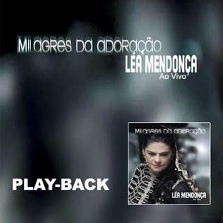 Playback-Lea-Mendonca-Milagres-da-adoracao