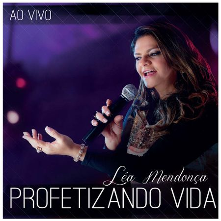 CD-Lea-Mendonca-Profetizando-vida