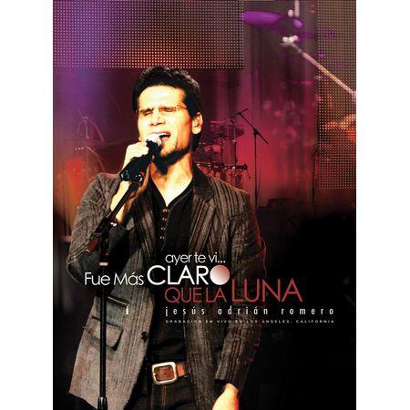 DVD-Jesus-Adrian-Romero-Ayer-Te-Vi...-Fue-Mas-Claro-Que-La-Luna