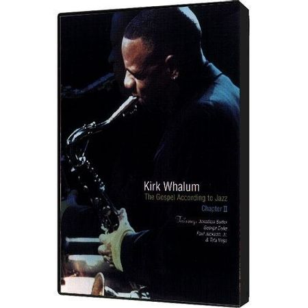 DVD-Kirk-Whalum-The-Gospel-According-to-Jazz-Chapter-2