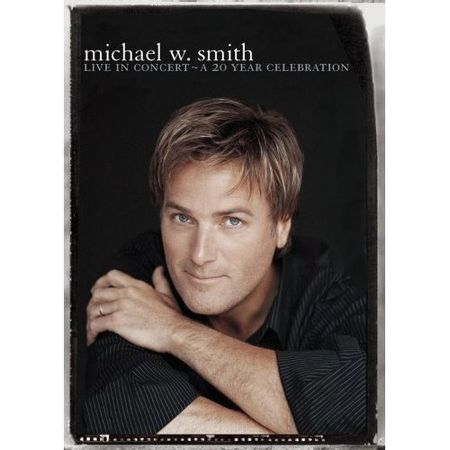 DVD-Michael-W-Smith-Live-In-Concert-A-20-Years-Celebration