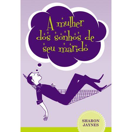 A-Mulher-dos-Sonhos-de-Seu-Marido