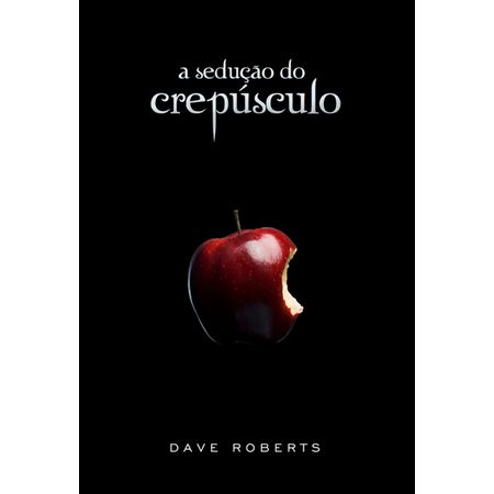 A-Seducao-do-Crepusculo