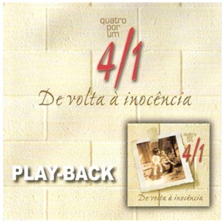 Playback-Quatro-por-Um-De-volta-a-Inocencia