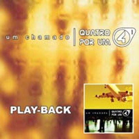 Playback-Quatro-por-Um-Um-chamado