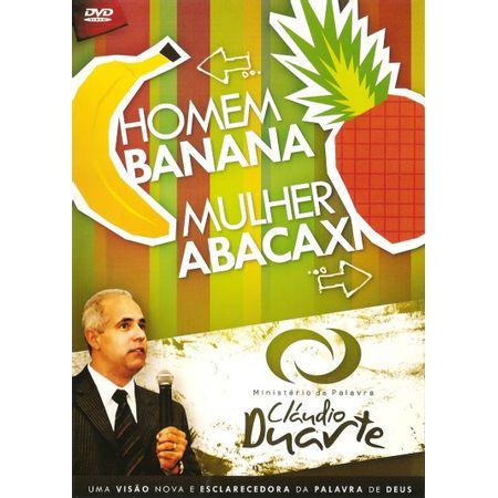 dvd-claudio-duarte-homem-banana-mulher-abacaxi