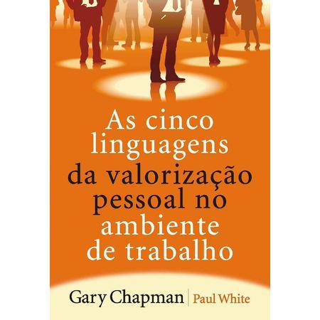 As-Cinco-Linguagens-da-Valorizacao-Pessoal-no-Ambiente-de-Trabalho
