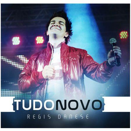 CD-Regis-Danese-Tudo-Novo