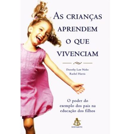 As-Criancas-Aprendem-o-que-Vivenciam