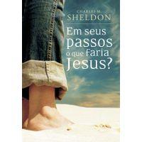 Em-Seus-Passos-O-Que-Faria-Jesus