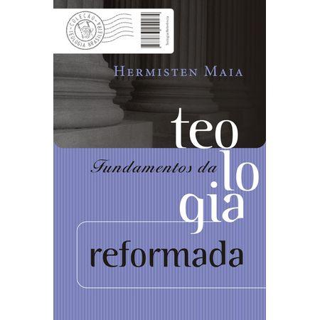 Fundamentos-da-Teologia-Reformada
