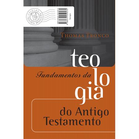 Fundamentos-da-Teologia-do-Antigo-Testamento