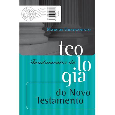 Fundamentos-da-Teologia-do-Novo-Testamento