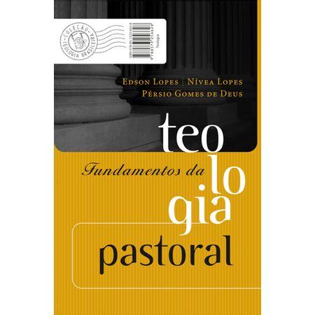 Fundamentos-da-Teologia-Pastoral