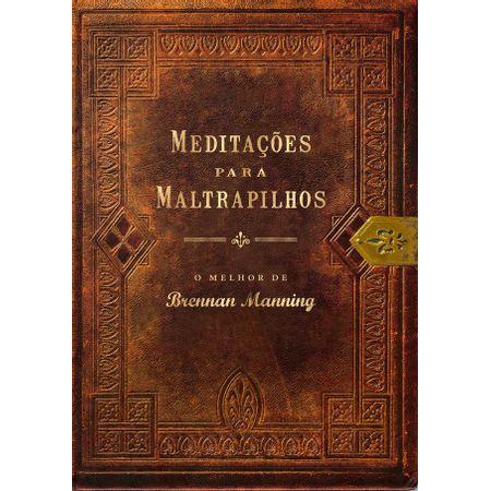 Meditacoes-Para-Maltrapilhos