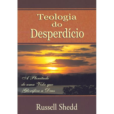 teologia-do-desperdicio