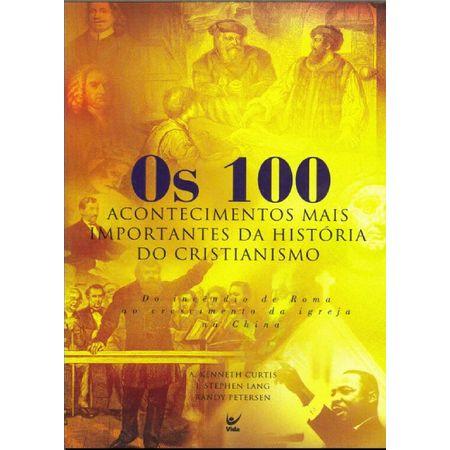 Os-100-Acontecimentos-Mais-Importantes-da-Historia-do-Cristianismo